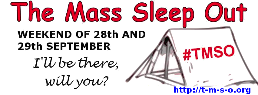 The Mass Sleep out 28th to 29th September.