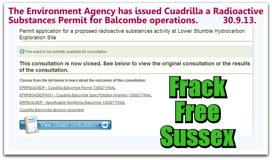 The Environment Agency has this morning issued Cuadrilla with a Radioactive Substances Activity Permit for Balcombe.