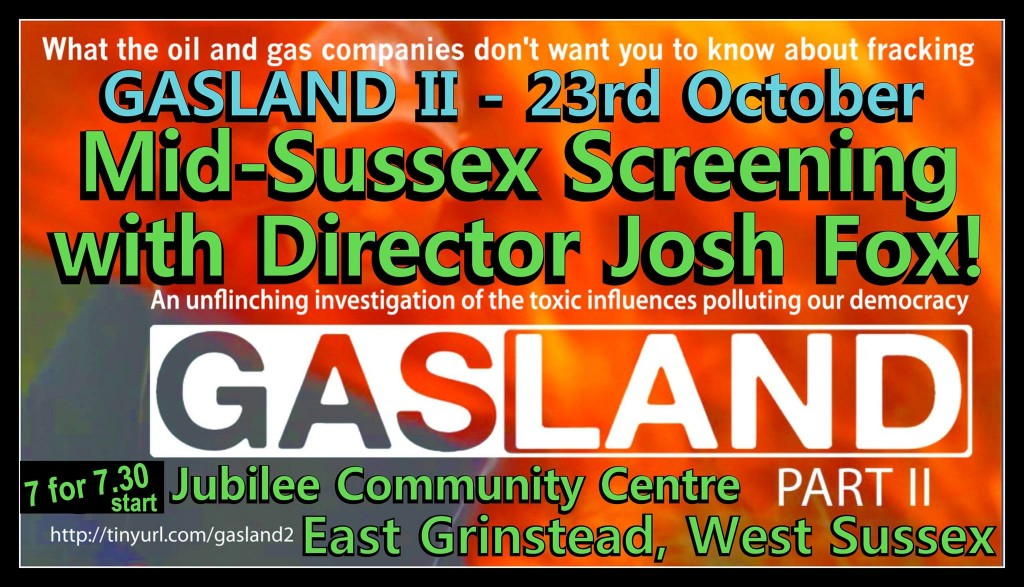 Director's Screening of GASLAND II and Q&A - with Josh Fox (East Grinstead)