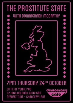 Democracy Cafe: Prostitute State.