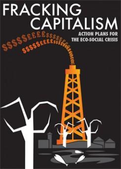 Fracking Capitalism.